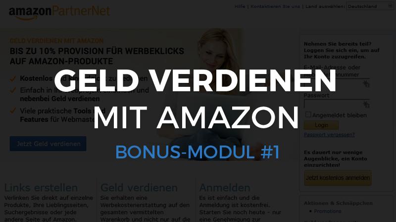 Bonus-Modul #1 – Geld verdienen mit dem Amazon-Partnerprogramm