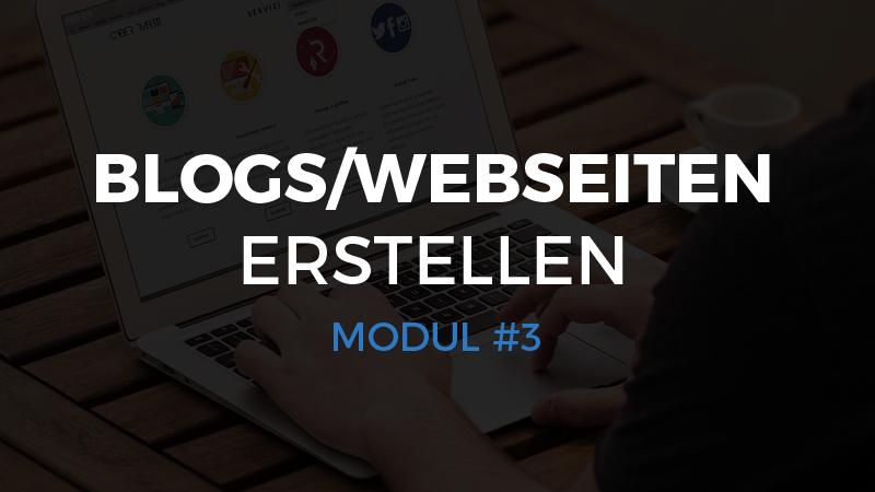 Modul #3 – Blogs/Webseiten erstellen